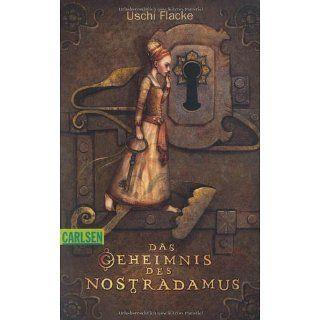 Das Geheimnis des Nostradamus: Uschi Flacke: Bücher