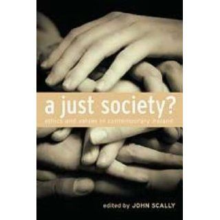 Just Society? Ethics and Values in Contemporary Ireland