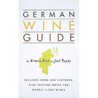 German Wine Guide Armin Diel, Joel Payne Englische