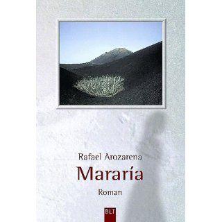 Mararia Rafael Arozarena Bücher
