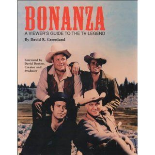 Bonanza A Viewers Guide to the TV Legend David Greenland