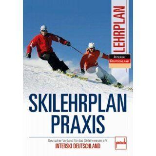 Skilehrplan praxis Deutscher Verband für das Skilehrwesen e.V