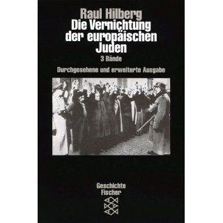 Die Vernichtung der europäischen Juden Raul Hilberg