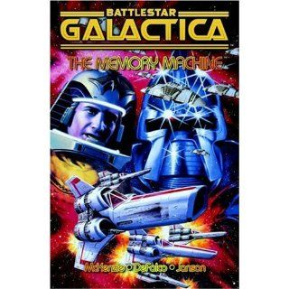Battlestar Galactica: The Memory Machine: Tom DeFalco