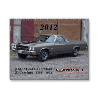 Official NECOA alendar of 3rd Generation El Caminos 1968   1972