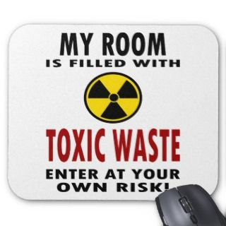 My Room Is Filled With Toxic Waste Mousepad