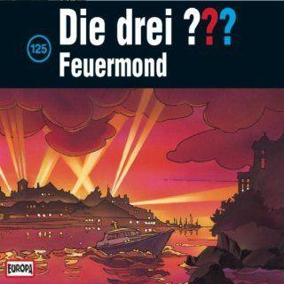 Die Drei ??? 125 A   Feuermond: Das Rätsel Der Meister: Die Drei ???