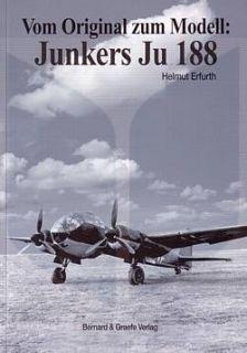 Vom Original zum Modell Junkers Ju 188 (Flugzeug Modellbau)   NEU