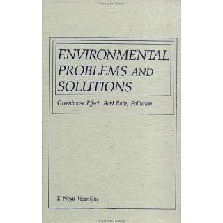 Environmental Problems and Solution Greenhouse Effect, Acid Rain
