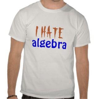 Hate Algebra T Shirt