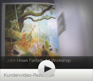John Howe Fantasy Art Workshop eBook John Howe Kindle