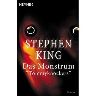 Das Monstrum, Tommyknockers Stephen King Bücher