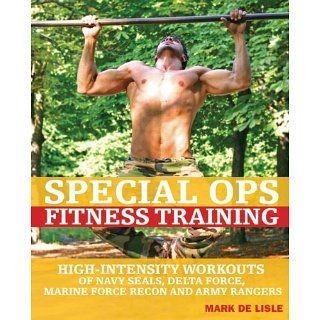 Special Ops Fitness Training High Intensity Workouts of Navy Seals