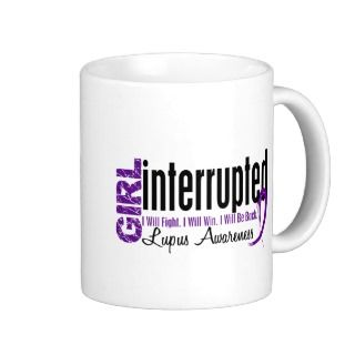 Girl Interrupted 1 Lupus Mug