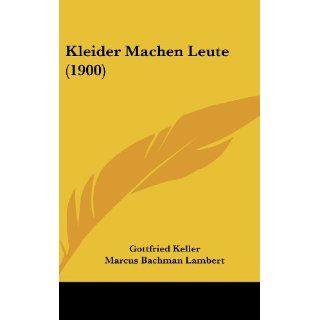 Kleider Machen Leute (1900) Gottfried Keller, Marcus