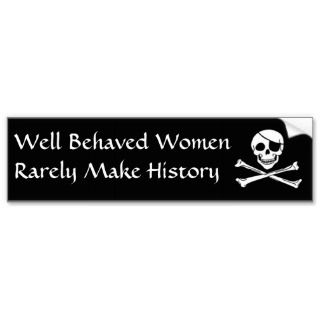 jolly roger, Well Behaved WomenRarely MaBumper Sticker