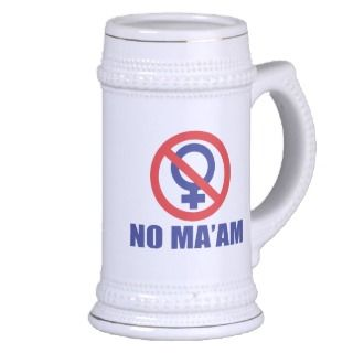 No Maam Beer Stein Mug