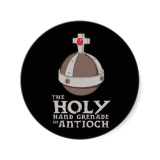 The holy hand grenade of antioch   holy grail round sticker