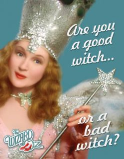 Wizard of Oz Good or Bad Witch Tin Sign