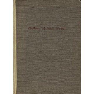 Christine sucht den lieben Gott Hans Zappe Bücher