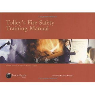 Tolleys Fire Safety Training Manual eBook Dan Sullivan
