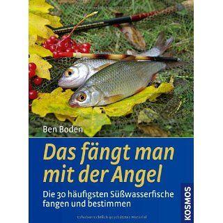 Das fängt man mit der Angel Die 30 häufigsten Süßwasserfische