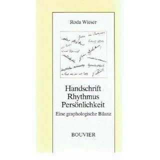 Handschrift, Rhythmus, Persönlichkeit Roda Wieser