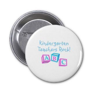 Kindergarten Teachers Rock Pinback Button
