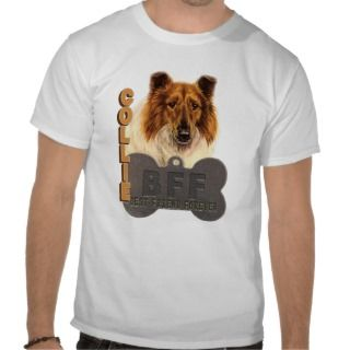 BFF COLLIE (Bes Friend Forever)  Shirs