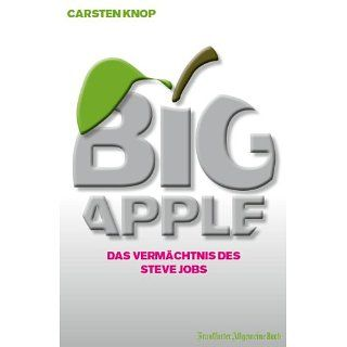 Big Apple Das Vermächtnis des Steve Jobs eBook Carsten Knop