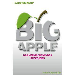 Big Apple Das Vermächtnis des Steve Jobs eBook Carsten Knop