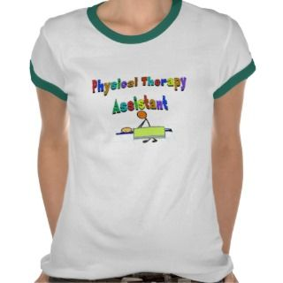 Physical Therapy Assistant  Stick Figure Design T shirts