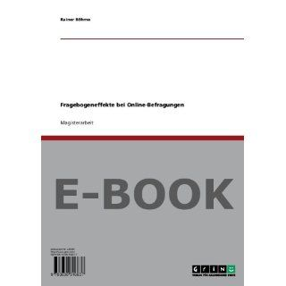 Fragebogeneffekte bei Online Befragungen Rainer Böhme