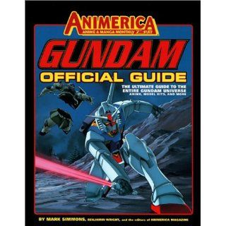 Gundam The Official Guide Mark Simmons, Benjamin Wright