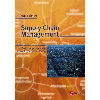 Supply Chain Management. Lehr  und Fachbuch Thaler, K