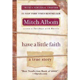 Have a Little Faith A True Story eBook Mitch Albom