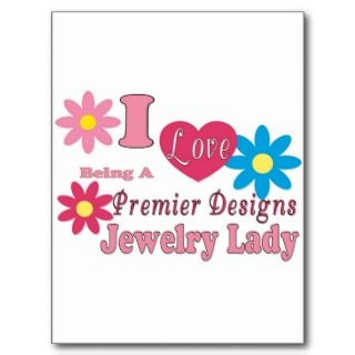 Love Being A Premier Designs Jewelry Lady Series Post Card