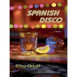 Spanish Disco (Red Dress Ink (Numbered Paperback)) eBook Erica Orloff