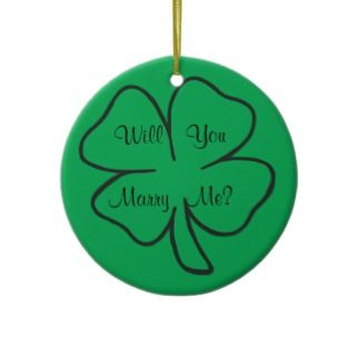 St Patricks Day Shamrock Will You Marry Me? Christmas Ornaments