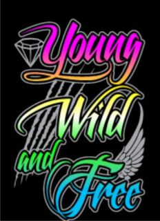 Neon YOUNG WILD AND FREE Wiz Khalifa Snoop Dogg Rap Roll One High
