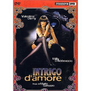 Intrigo damore Milly DAbbraccio; Valentine Demy; Gino
