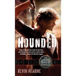 Hounded The Iron Druid Chronicles, Book One (with two bonus short