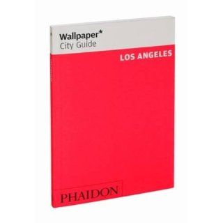 Wallpaper* City Guide Los Angeles 2012 (Wallpaper City Guides)