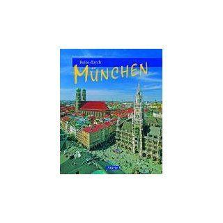 Reise durch München Christine Metzger, Martin Siepmann