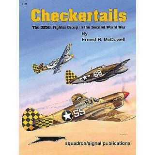 Checkertails The 325th Fighter Group in the Second World War