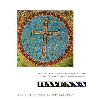 Ravenna. Bd. [2.]. San Vitale, SantApollinare in Classe:
