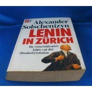 Lenin in Zürich. Die entscheidenden Jahre vor der Oktoberrevolution