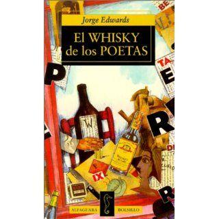 El Whisky de los Poetas: Jorge Edwards: Englische Bücher