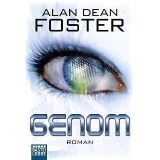 Genom: Roman: Science Fiction eBook: Alan Dean Foster, Kerstin Fricke