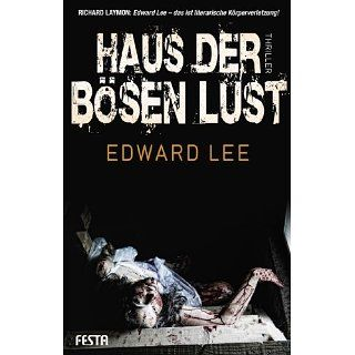 Haus der bösen Lust eBook Edward Lee Kindle Shop